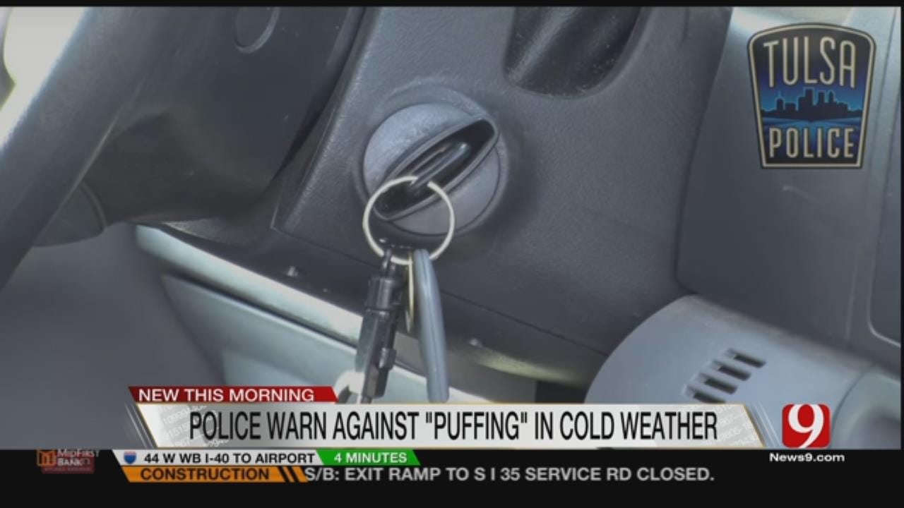 Police Warn Against 'Puffing' During Winter Months