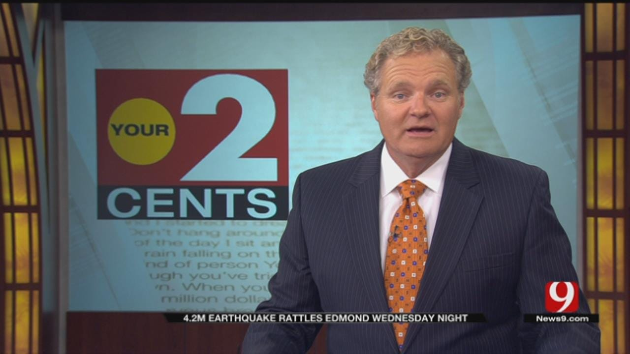 Your 2 Cents: 4.2 Earthquake Rattles Edmond