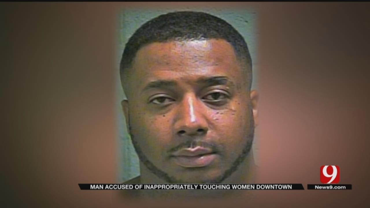 Man Accused Of Groping Women In Bricktown