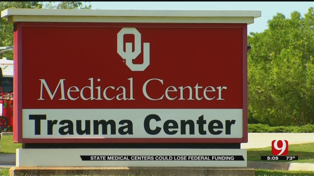 Oklahoma Medical Centers At Risk Of Losing $650M In Federal Funds