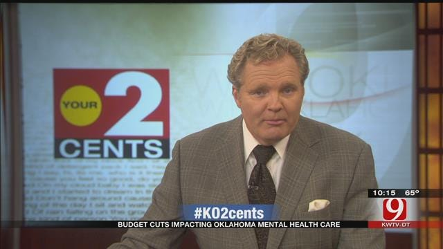 Your 2 Cents: Budget Cuts Impacting Oklahoma Mental Health Care