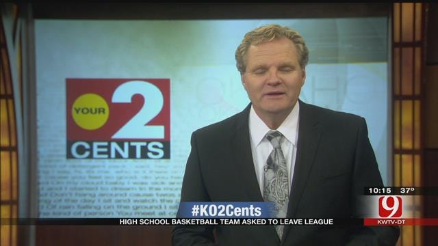Your 2 Cents: HS Basketball Team Asked To Leave League