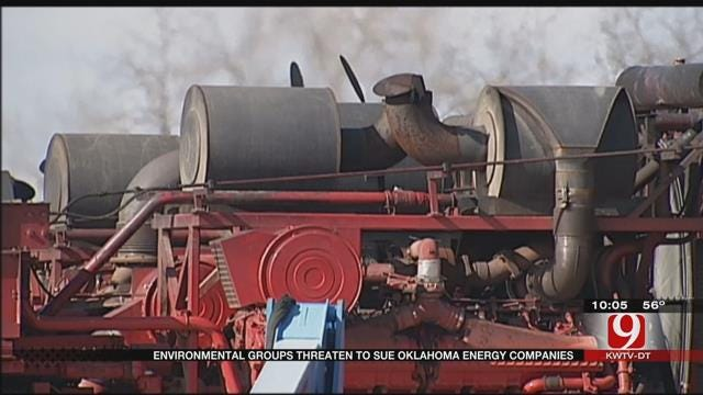 Environmental Groups Threaten To Sue Energy Companies