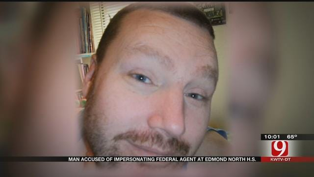 Man Accused Of Impersonating Federal Agent At Edmond North