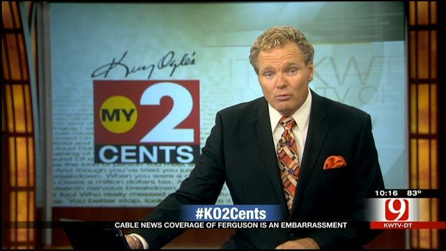 My 2 Cents: Media Circus In Ferguson