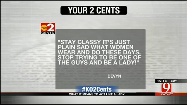 Your 2 Cents: What It Means To Act Like A Lady