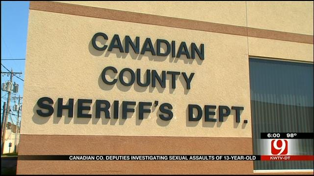 Canadian County Deputies Investigating Sexual Assaults Of 13-Year-Old Girl