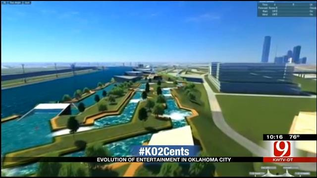 My 2 Cents: Evolution Of Entertainment In OKC