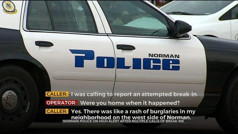 Norman Police On High Alert After Multiple Calls Of Break-Ins