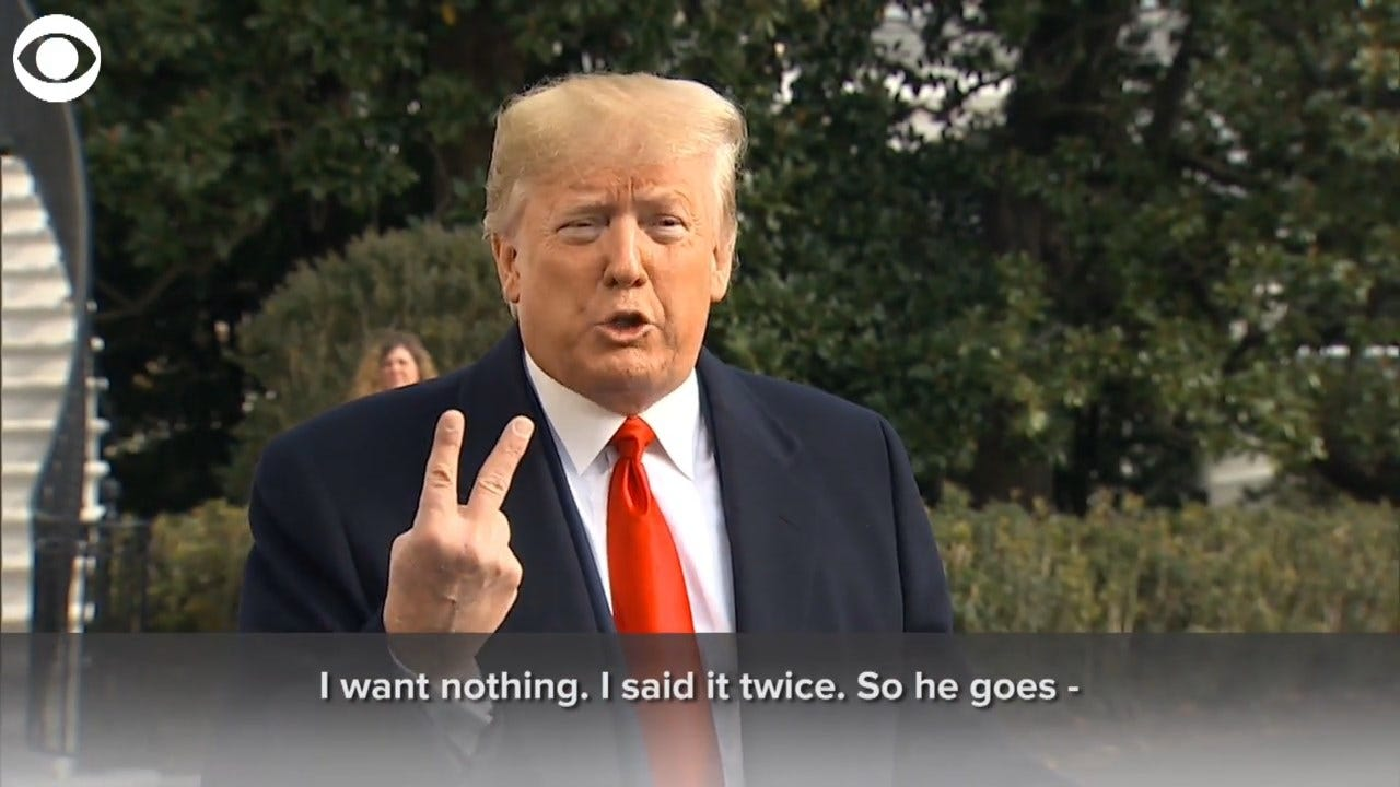 President Trump Quotes Sondland Quoting Him: 'I Want Nothing. I Want No Quid Pro Quo'