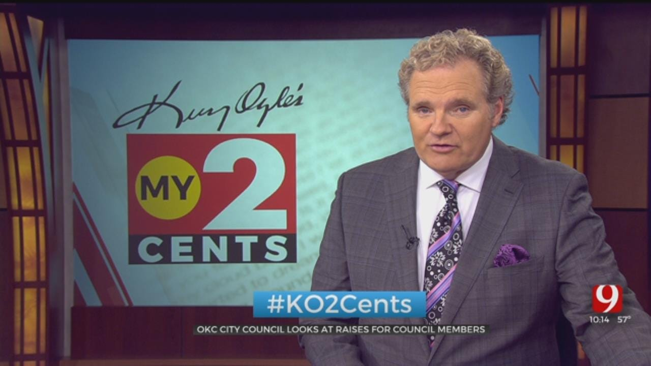 My 2 Cents: OKC City Council Looks At Raises For Members, Mayor