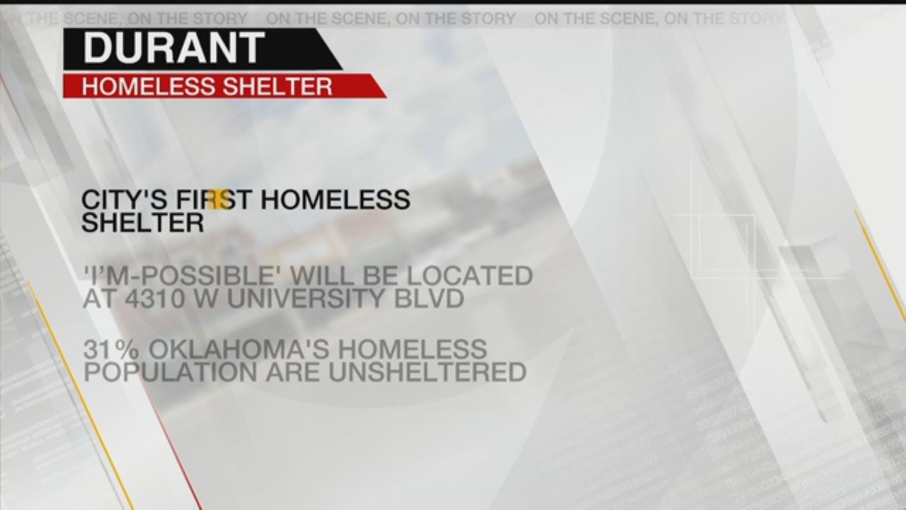 City Of Durant Set To Open First Homeless Shelter