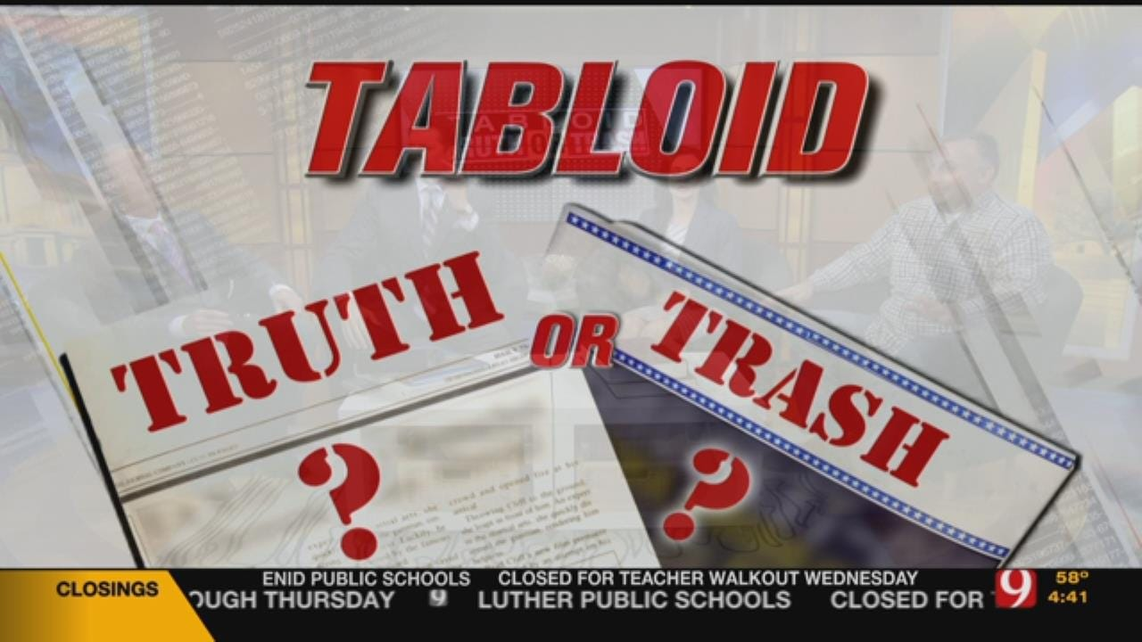 Tabloid Truth Or Trash For Tuesday, April 3, 2018
