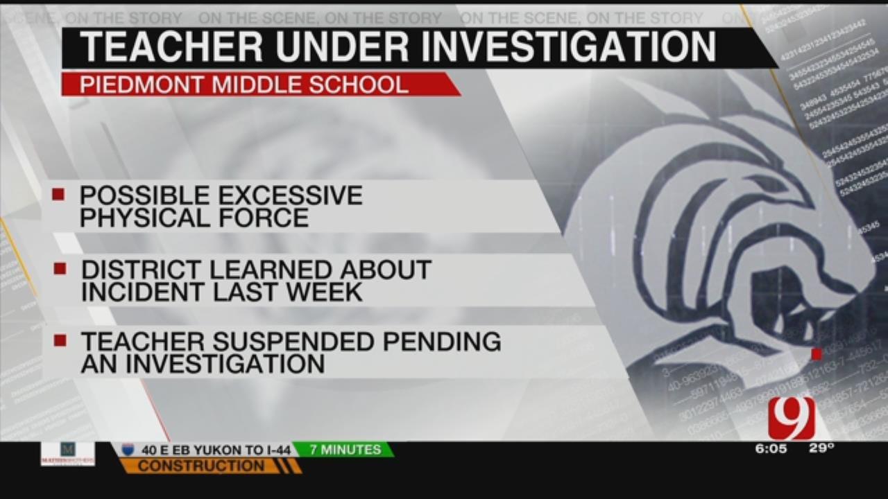 Piedmont Teacher Accused Of Excessive Force