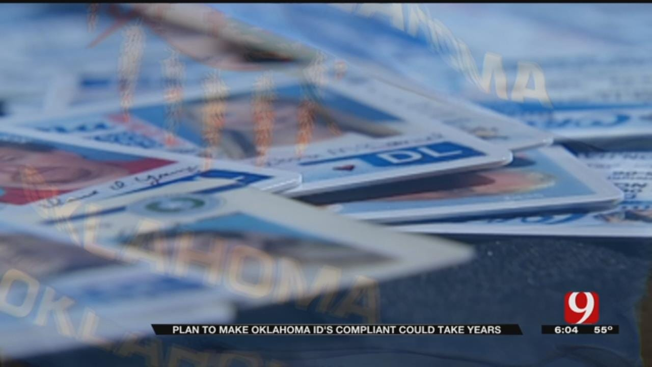 Officials: It Could Take Years To Make OK Driver's Licenses REAL ID Compliant