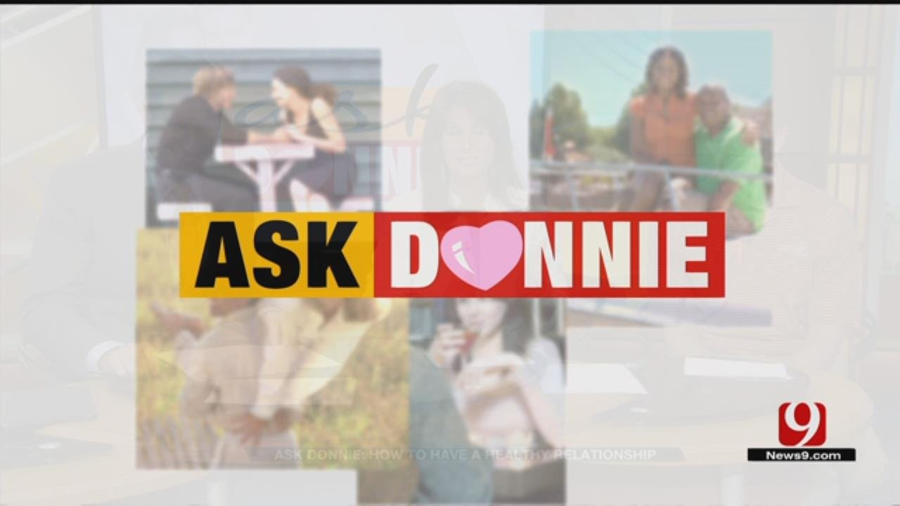 Ask Donnie: How To Have A Healthy Relationship