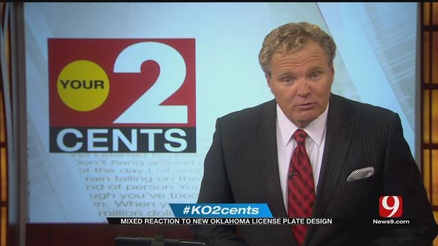 Your 2 Cents: Mixed Reaction To New OK License Plate Design
