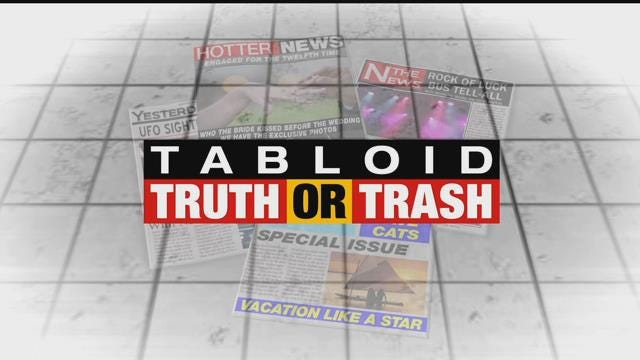 Tabloid Truth or Trash For Tuesday, August 9