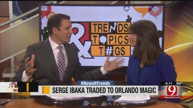 Trends, Topics & Tags: Serge Ibaka Traded To Orlando Magic