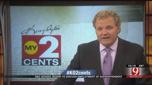 My 2 Cents: OKC School Board To Discuss Employment Of Superintendent