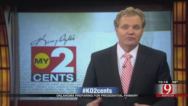 My 2 Cents: Oklahoma Preparing For Presidential Primary