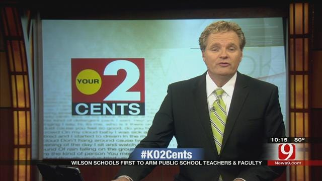 Your 2 Cents: Arming Teachers, Administrators Should Be Up To School Districts