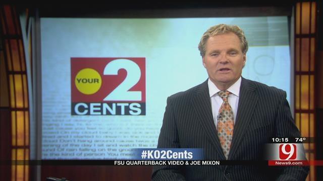 Your 2 Cents: FSU Quarterback Video And Joe Mixon