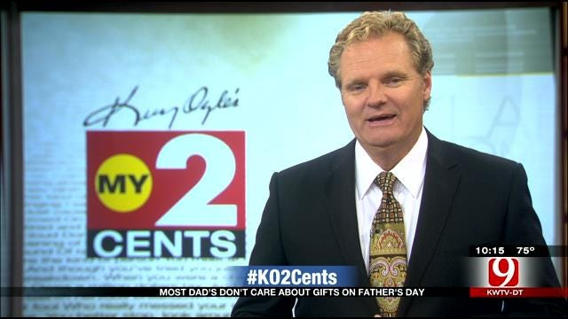 My 2 Cents: Most Dad's Don't Care About Gifts On Father's Day
