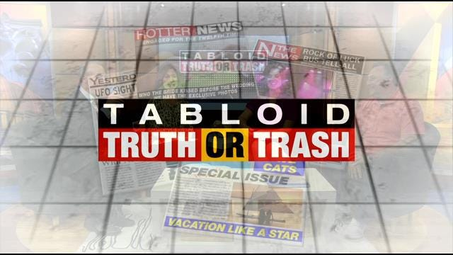 Tabloid Truth Or Trash For Tuesday, June 2