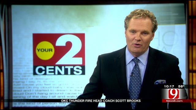 Your 2 Cents: OKC Thunder Fires Head Coach Scott Brooks