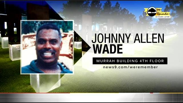 We Remember - 20 Years Later: Johnny Wade