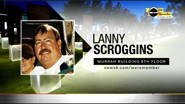 We Remember - 20 Years Later: Lanny Scroggins