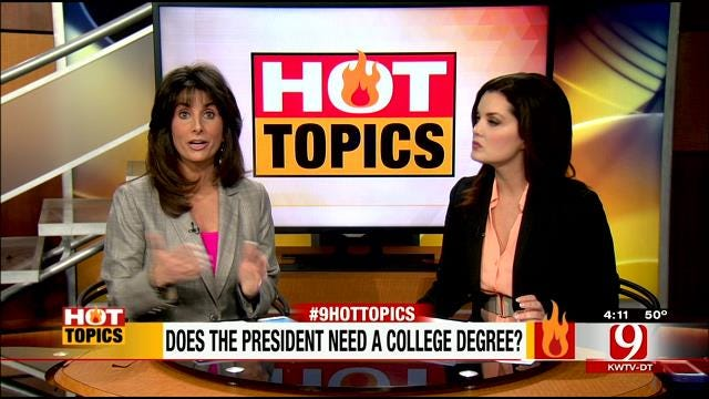HOT TOPICS: Does The President Need A College Degree?