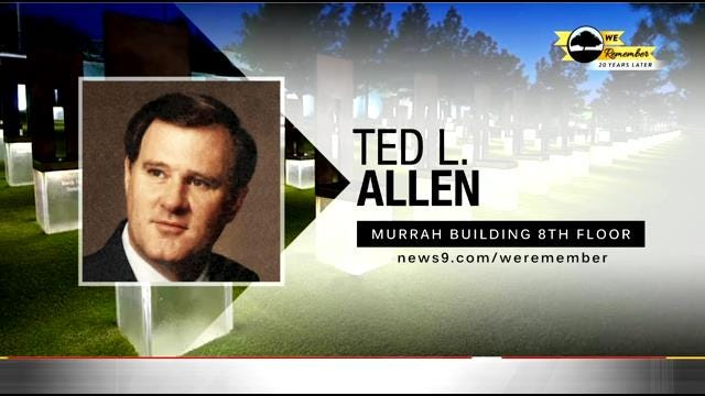 We Remember - 20 Years Later: Ted L. Allen