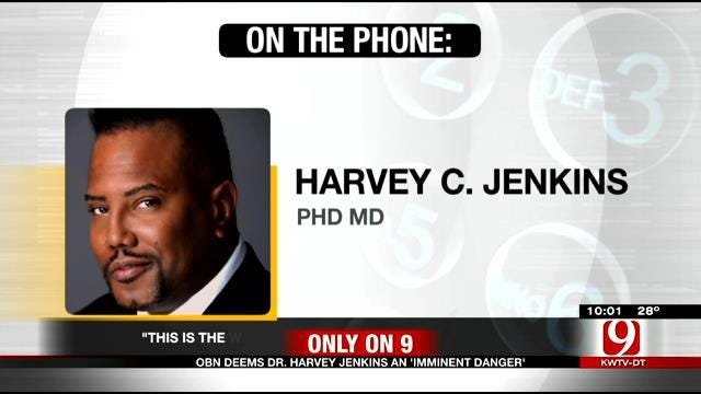OBN Deems Dr. Harvey Jenkins An 'Imminent Danger'