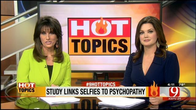 HOT TOPICS: Study Links Selfies To Psychopathy