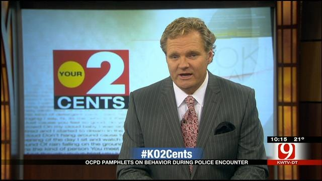 Your 2 Cents: OCPD Pamphlets On Behavior During Police Encounter