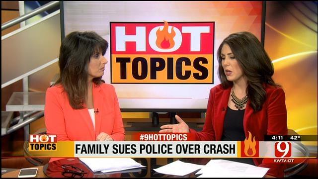 Hot Topics: Family Sues Police Over DUI Crash