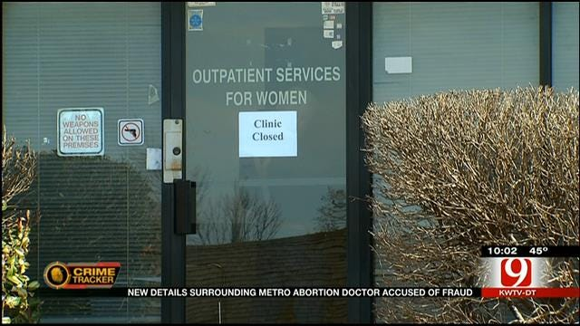 OKC Abortion Doctor Accused Of Fraud Bonds Out Of Jail