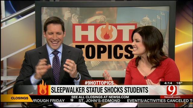 Hot Topics: Sleepwalker Statue Shocks Students