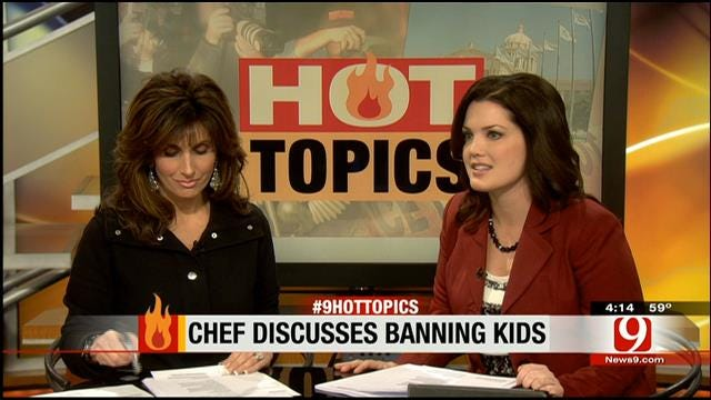 Hot Topics: Chef Discusses Banning Kids At Restaurants