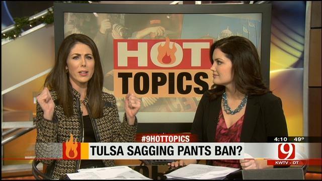 Hot Topics: Tulsa Saggy Pants Ban