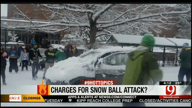 Hot Topics: Charges For Snow Ball Attack?