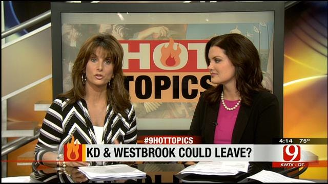 Hot Topics: KD And Westbrook Could Leave?