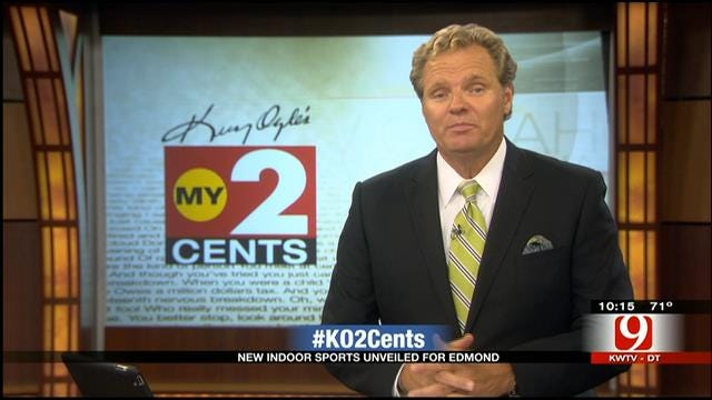 My 2 Cents: New Indoor Sports Complex In Edmond