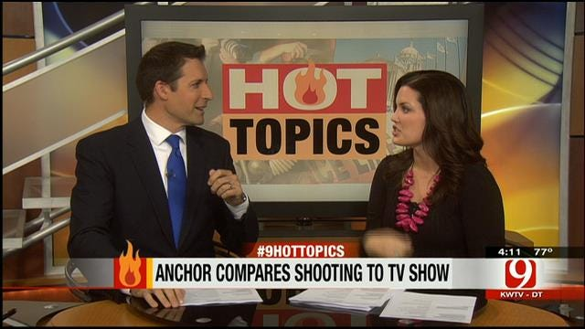 Hot Topics: News Anchor Compares Shooting To TV Show