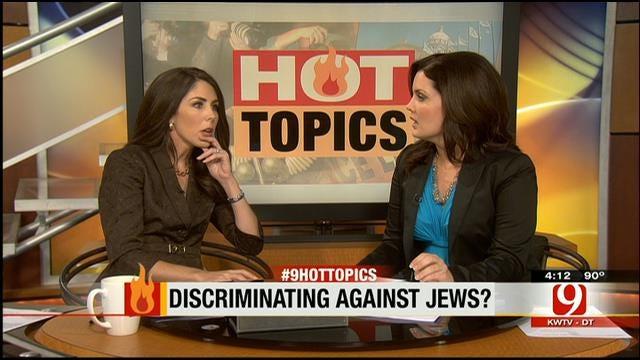 Hot Topics: Discriminating Against Jews?