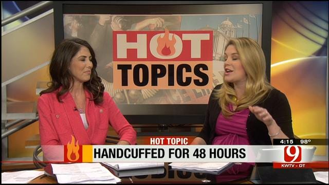 Hot Topics: Handcuffed To Spouse For 48 Hours