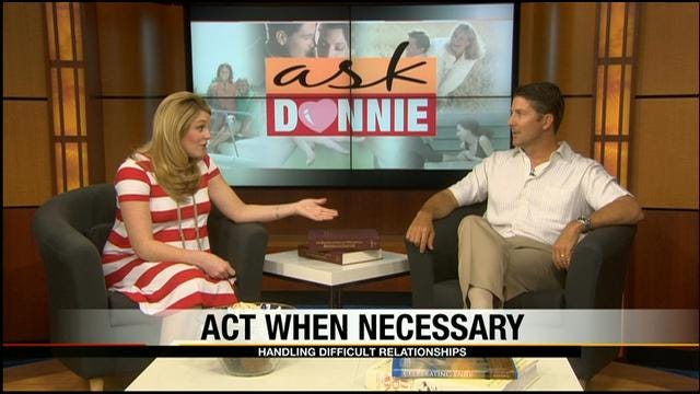 Ask Donnie: How To Handle Tough Personalities, Relationships
