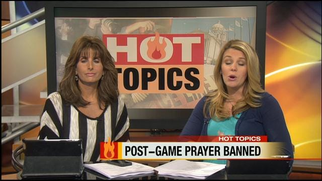 Hot Topics: Post-Game Prayer Banned